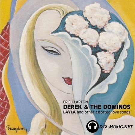 Derek And The Dominos - Layla and Other Assorted Love Songs (2004) DVD-Audio