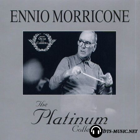 Ennio Morricone - The Platinum Collection (3 CD) (2007) DTS 5.1