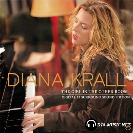 Diana Krall - The Girl In The Other Room (2004) DTS 5.1