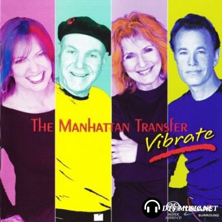 The Manhattan Transfer - Vibrate (2004) SACD-R