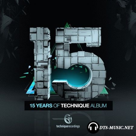 VA - 15 Years of Technique (2015) DTS 5.1