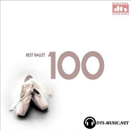 VA - 100 Best Ballet (2007) DTS 5.1