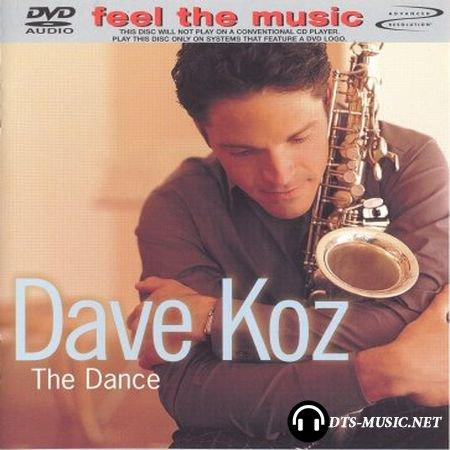 Dave Koz - The Dance (2001) DVD-Audio