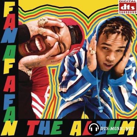 Chris Brown & Tyga - Fan Of A Fan: The Album (2015) DTS 5.1