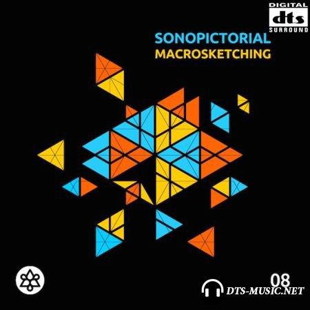 Sonopictorial - Macrosketching (2015) DTS 5.1