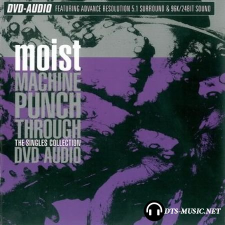 Moist - Machine Punch Through (2001) DVD-Audio