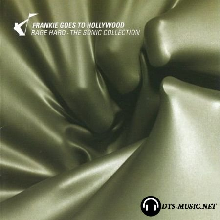Frankie Goes To Hollywood - Rage Hard: The Sonic Collection (2004) DTS 5.1