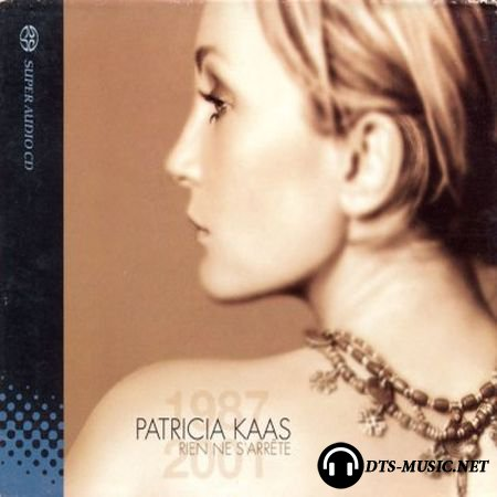 Patricia Kaas - Rien Ne Sarrete (Best Of 1987-2001) (2001) SACD-R
