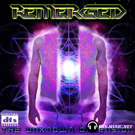 Remerged - The Unknown Dimension (2015) DTS 5.1