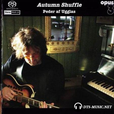 Peder af Ugglas - Autumn Shuffle (2004) SACD-R