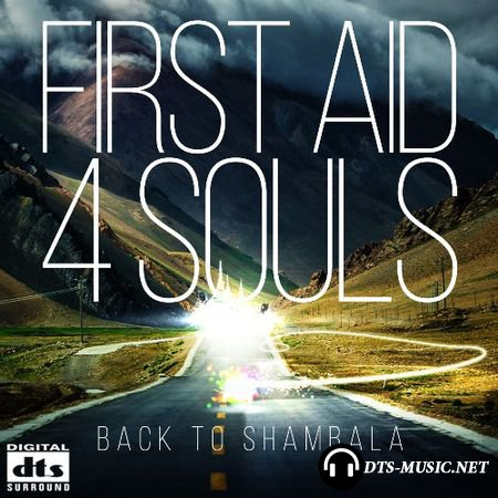 First Aid 4 Souls - Back To Shambala (2015) DTS 5.1