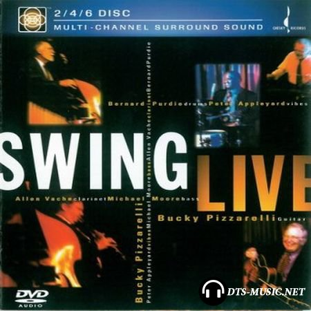 Bucky Pizzarelli - Swing Live (2001) DVD-Audio