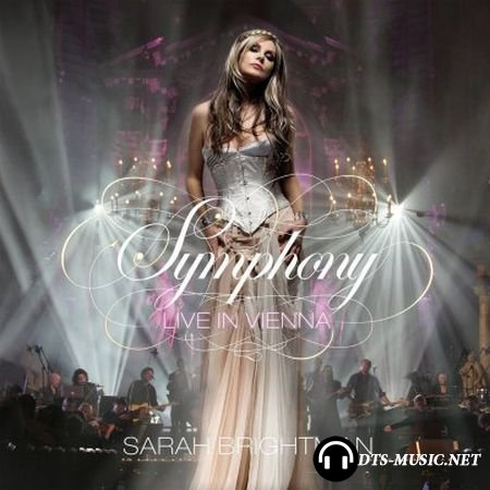 Sarah Brightman - Symphony: Live In Vienna (2009) DTS 5.1