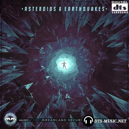 Asteroids and Earthquakes - Dreamland Security (2015) DTS 5.1