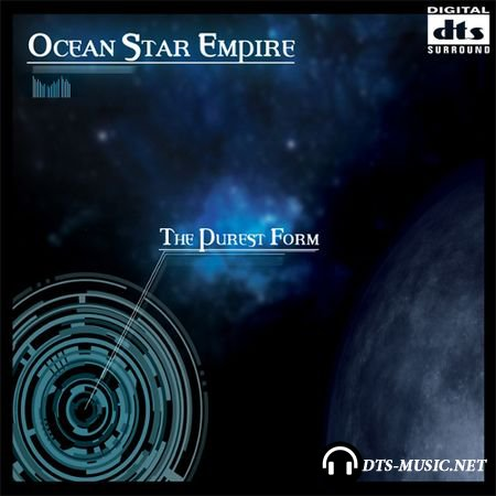 Ocean Star Empire - The Purest Form (2015) DTS 5.1