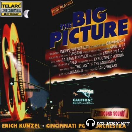 Erich Kunzel & Cincinnati Pops Orchestra - The Big Picture (1997) DTS 5.1