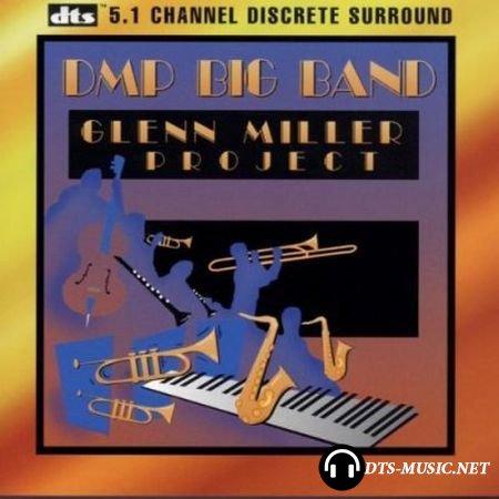DMP Big Band - Glenn Miller Project (1996) DTS 5.1