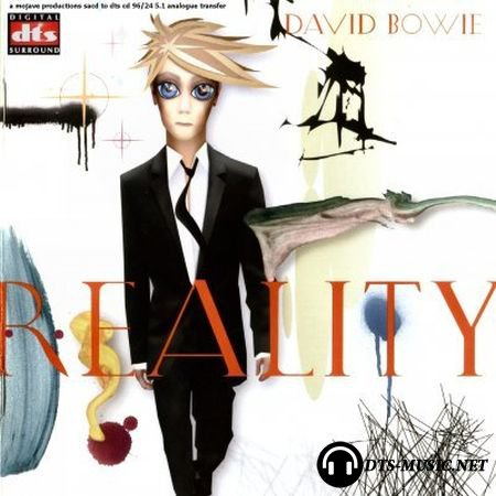 David Bowie - Reality (2003) DTS 5.1