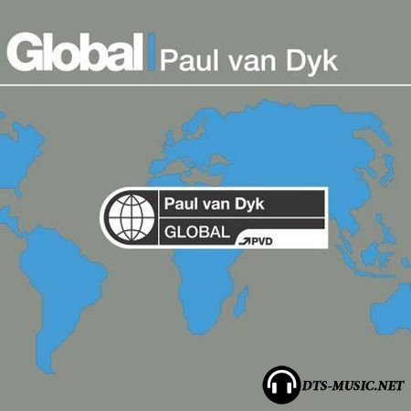 Paul van Dyk - Global (2003) DTS 5.1