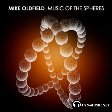 Mike Oldfield - Music Of The Spheres (2008) DTS 5.1