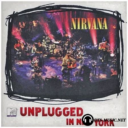 Nirvana - MTV Unplugged in New York (Live) (2007) DTS 5.1