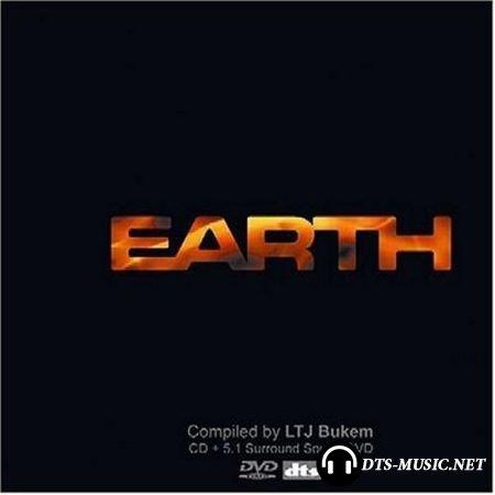 VA - Earth Volume 7 by LTJ Bukem (2004) DTS 5.1