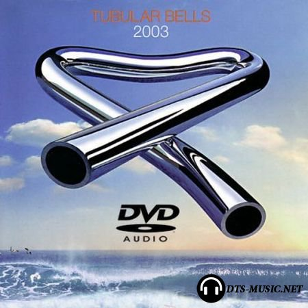 Mike Oldfield - Tubular Bells (2003) DVD-Audio