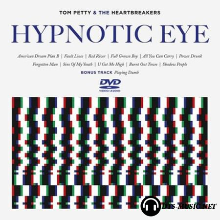Tom Petty & the Heartbreakers - Hypnotic Eye (2014) DVD-Audio