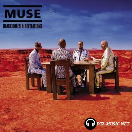 Muse - Black Holes & Revelations (2006) DTS 5.1