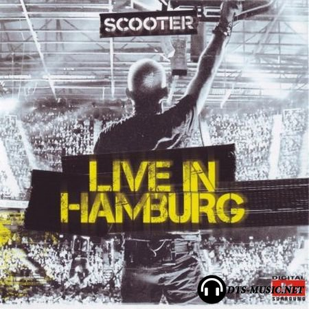 Scooter - Live in Hamburg (2010) DTS 5.1