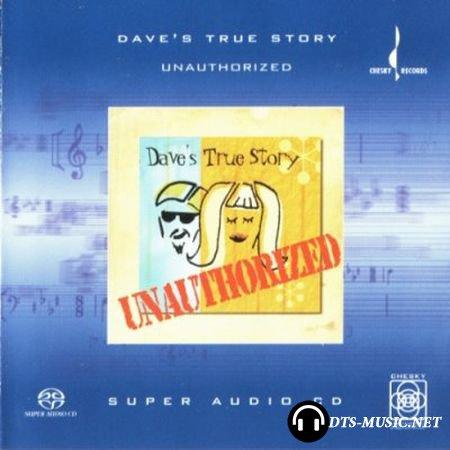 Dave's True Story - Unauthorized (2002) SACD-R