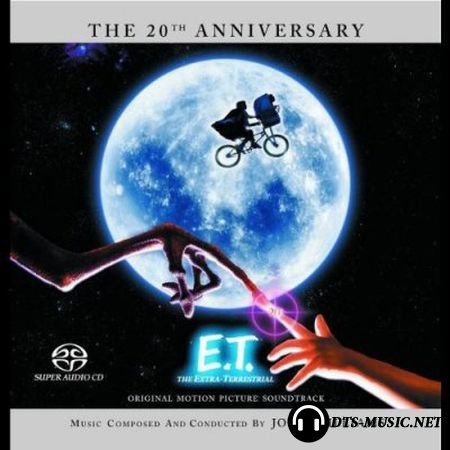 John Williams - E.T. The Extra-Terrestrial (The 20th Anniversary Edition) (2002) SACD-R