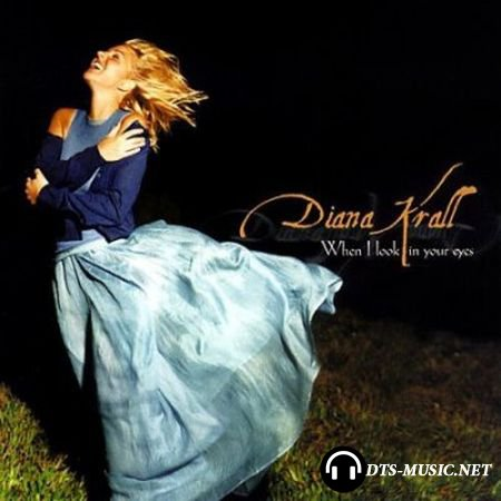 Diana Krall - When I Look in Your Eyes (2003) DVD-Audio