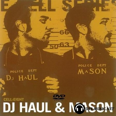 DJ Haul & Mason – Cell Series: Cell Eight (2003) DVD-Audio