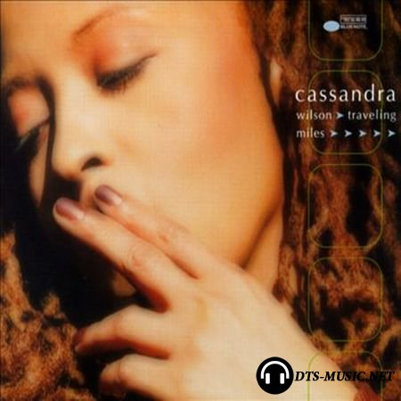 Cassandra Wilson - Traveling Miles (2004) DVD-Audio