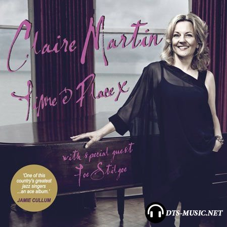 Claire Martin - Time & Place (2014) SACD-R