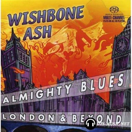 Wishbone Ash - Almighty Blues (2004) SACD-R