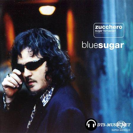 Zucchero Sugar Fornaciari - BlueSugar (1998/2004) SACD-R