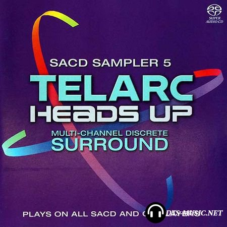 VA - Telarc Heads Up SACD Sampler Vol 5 (Sampler) (2005) SACD-R