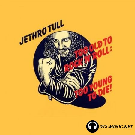 Jethro Tull - Too Old To Rock 'N' Roll: Too Young To Die! (Box Set Chrysalis Records) (2015) Audio-DVD