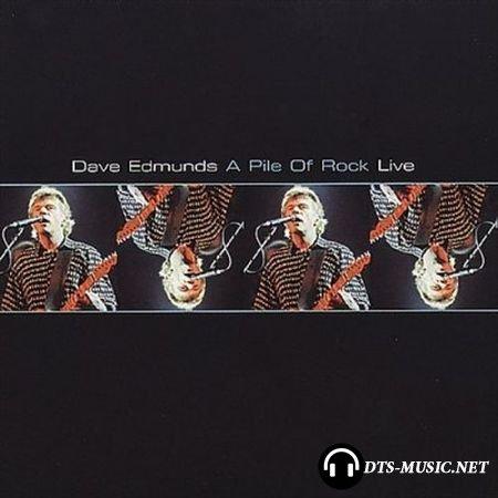 Dave Edmunds - A Pile of Rock (Live) (2004) DVD-Audio