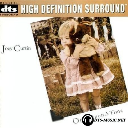 Joey Curtin - Once Upon a Time (1997) DTS 5.1