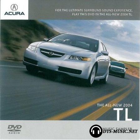 VA - Acura TL The All New Music Sampler (2004) DVD-Audio
