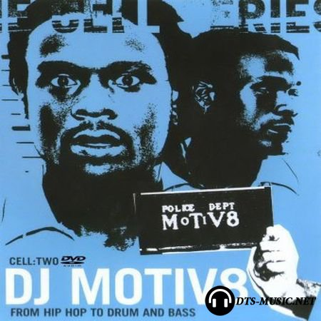 DJ Motiv8 - From Hip Hop To Drum And Bass (Cell two) (2003) DVD-Audio
