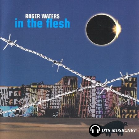 Roger Waters - In The Flesh - Live (2000) SACD-R