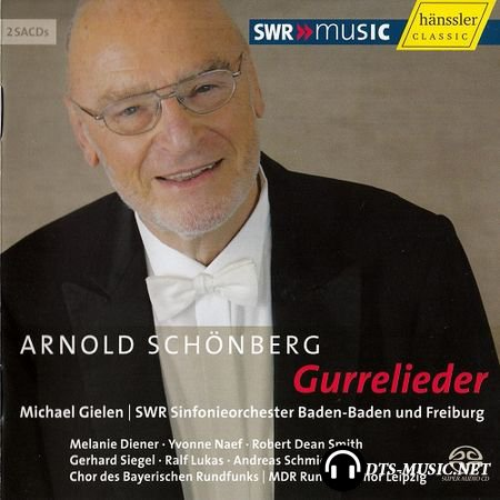 Arnold Schoenberg - Gurrelieder [2 SACDs] (2007) SACD-R