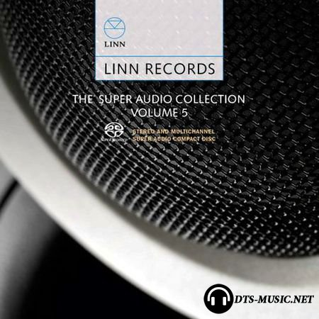 Linn Records - The Super Audio Collection Volume 5 Sampler (2011) SACD-R