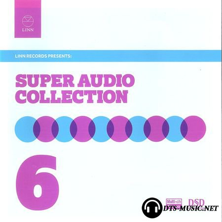 Linn Records - The Super Audio Collection Volume 6 Sampler (2012) SACD-R