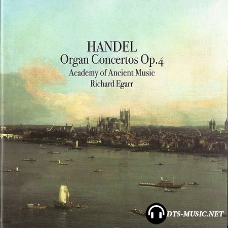 Handel - Organ Concertos, Op. 4 / Academy of Ancient Music / Richard Egarr (2008) SACD-R
