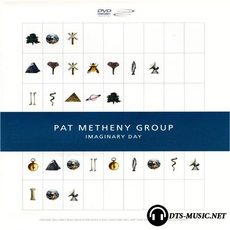 Pat Metheny Group - Imaginary Day (1997) DVD-Audio